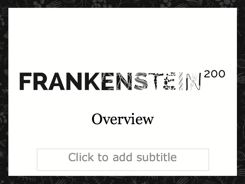 Frankenstein200 overview slides