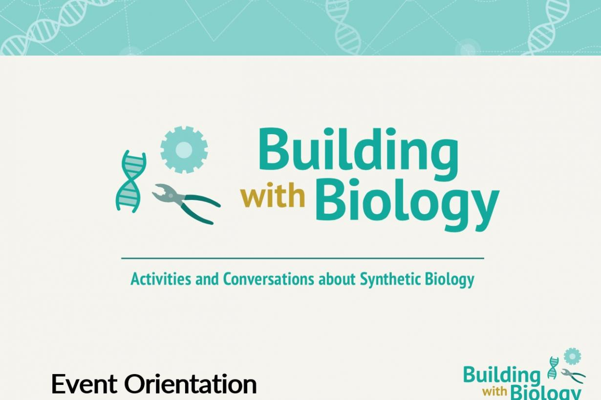 Building with Biology orientation slide