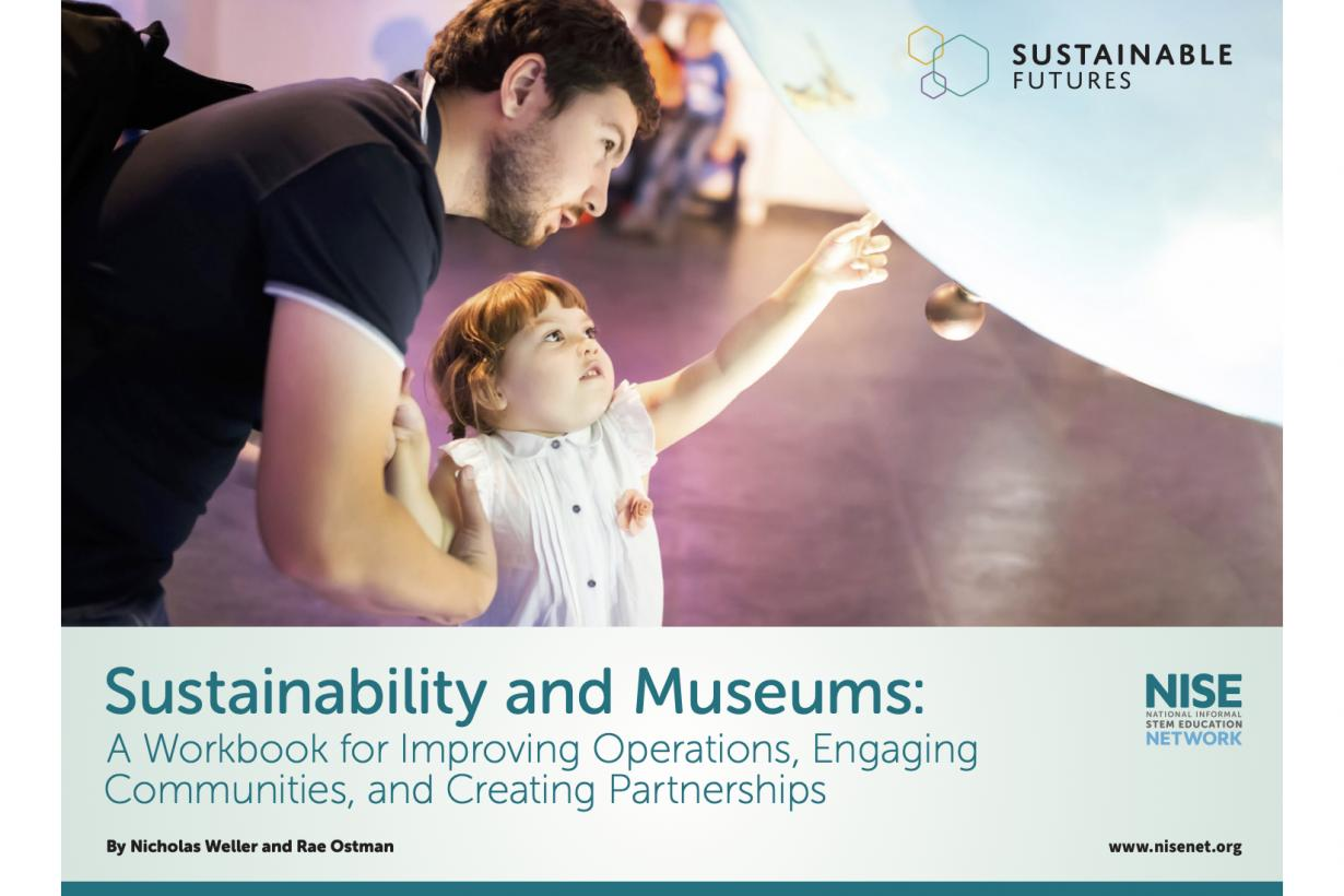 ustainability and Museums: A Workbook for Improving Operations, Engaging Communities, and Creating Partnerships Cover Guide