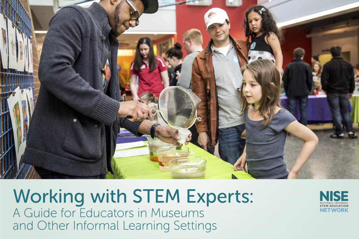 Working with STEM Experts Guide cover including an image of expert  puring a liquid and using a strainer with a girl and her family at a museum public event