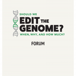 Should We Edit the Genome? forum