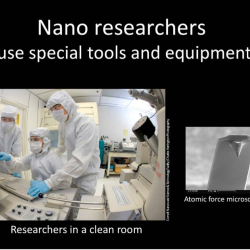 Nano 101 slide presentation showing how scientists use special tools
