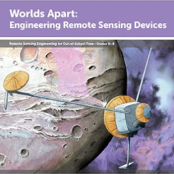 Engineering is Elementary Worlds Apart engineering remote sensing devices activity cover page