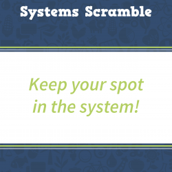 Systems Scramble